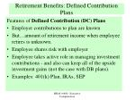 retirement benefits defined contribution plans