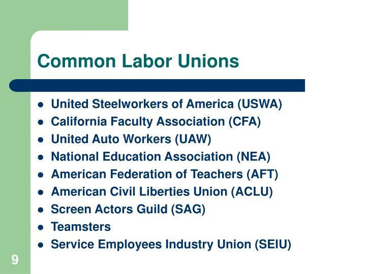 Common Labor Unions