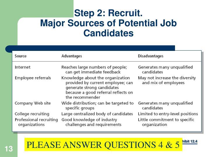 Step 2: Recruit.