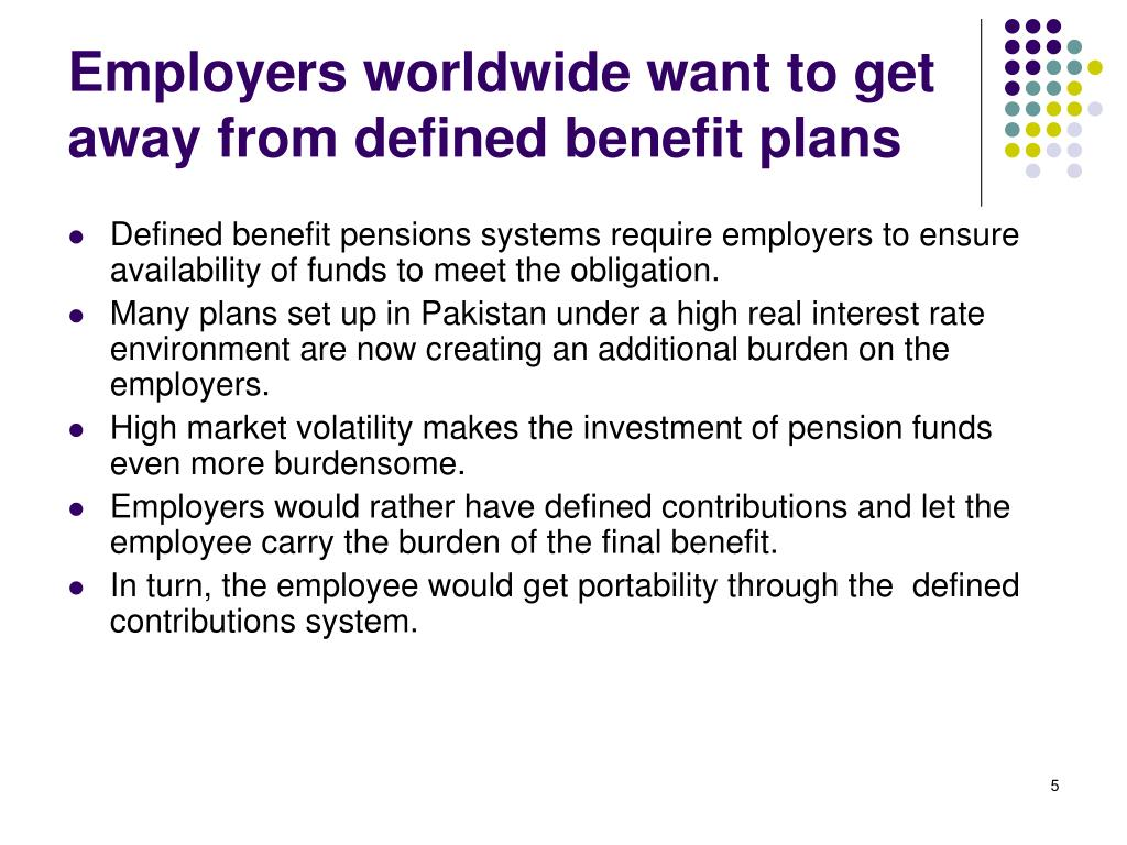 Employers worldwide want to get away from defined benefit plans