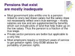 pensions that exist are mostly inadequate