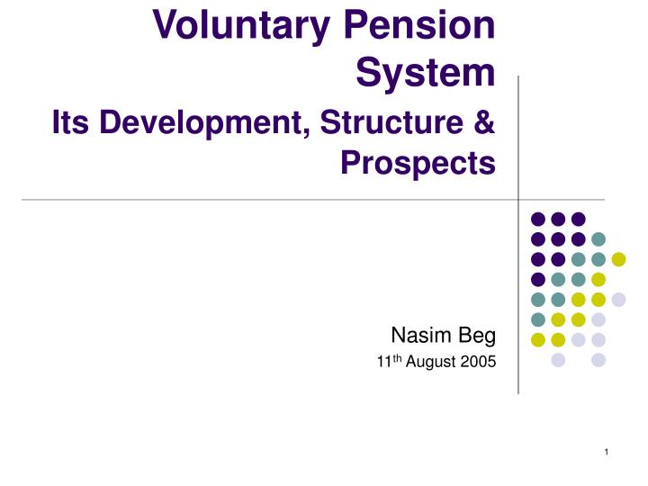 Voluntary pension system its development structure prospects