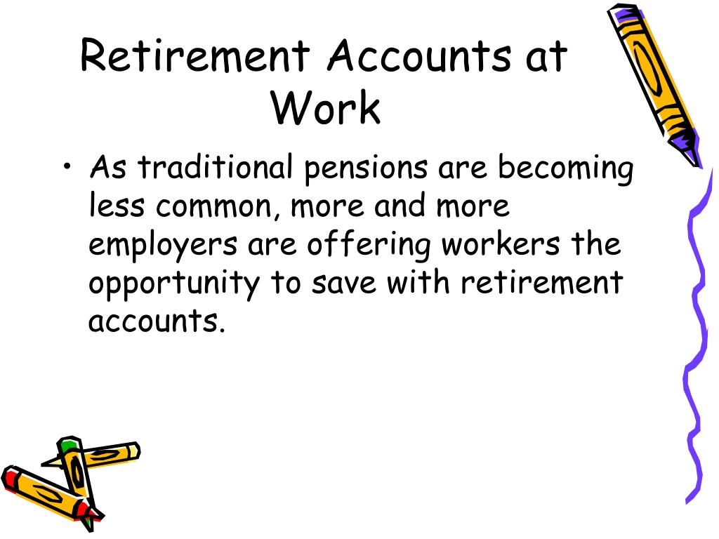 Retirement Accounts at Work