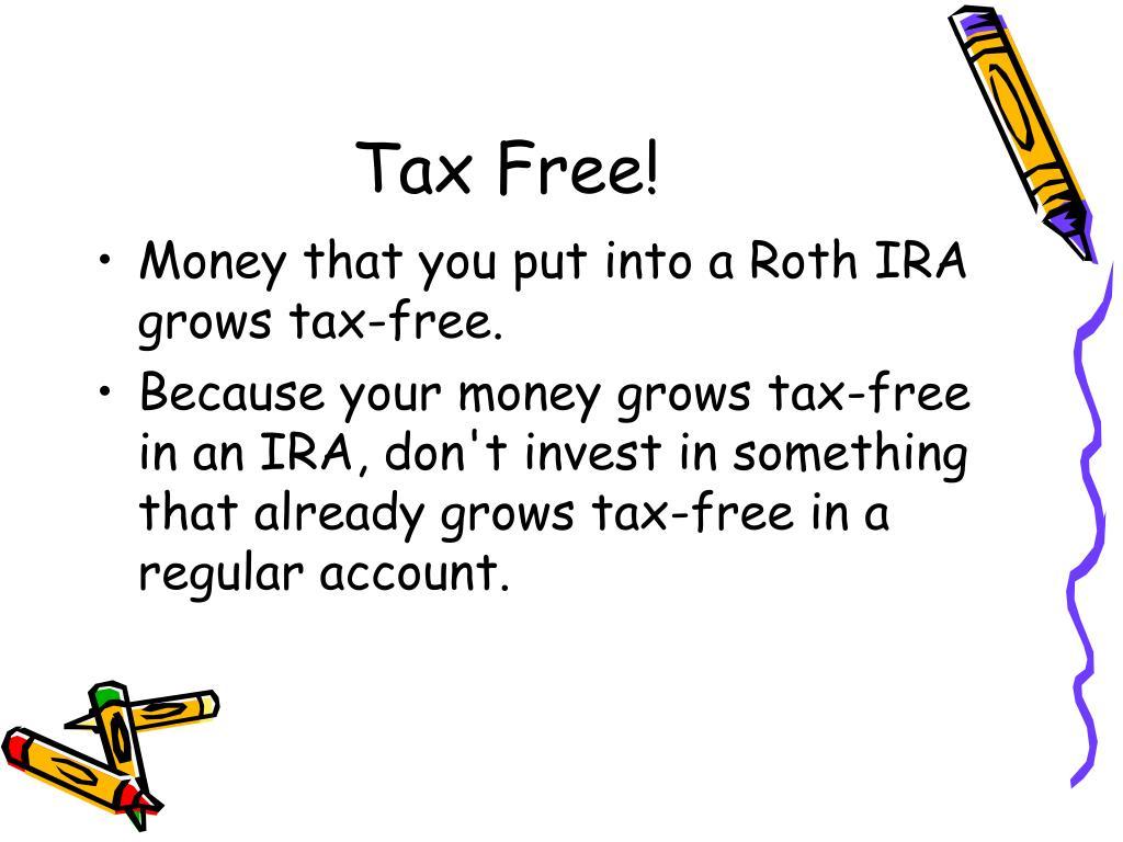 Tax Free!