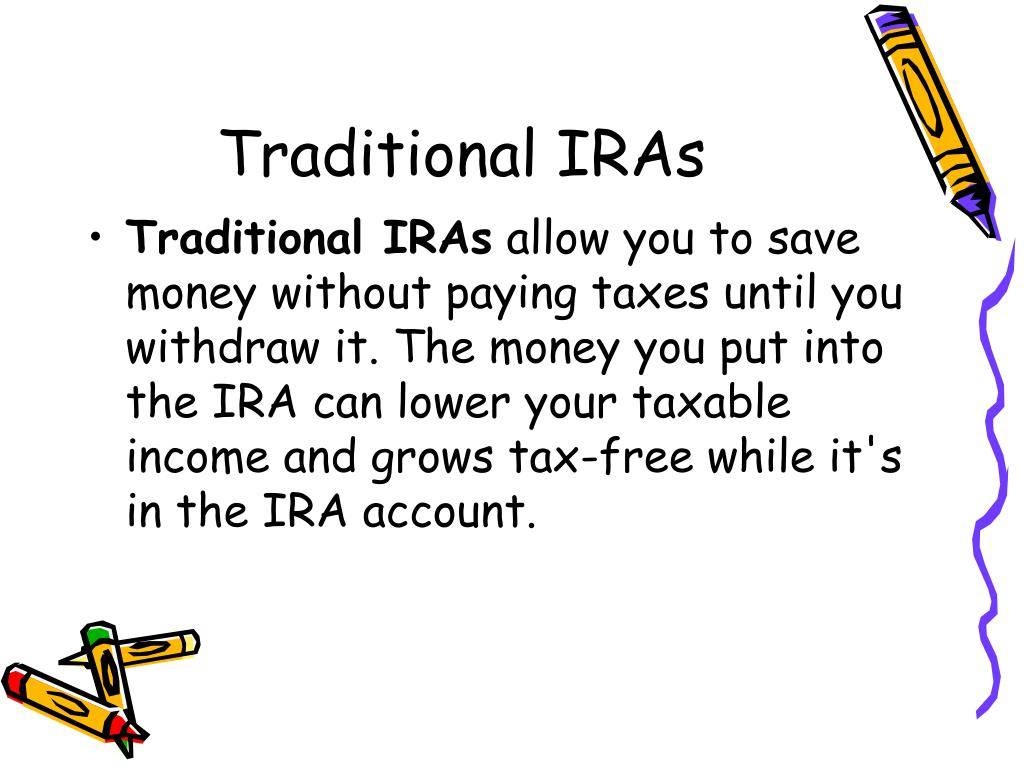 Traditional IRAs