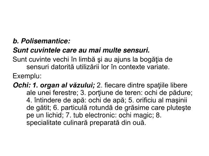 b. Polisemantice: