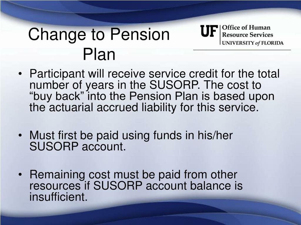 Change to Pension Plan