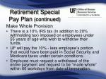 retirement special pay plan continued36