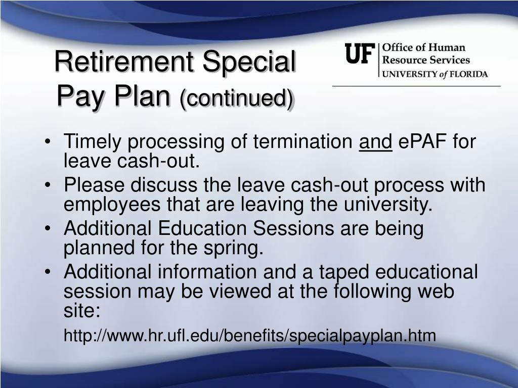 Retirement Special Pay Plan