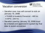 vacation conversion