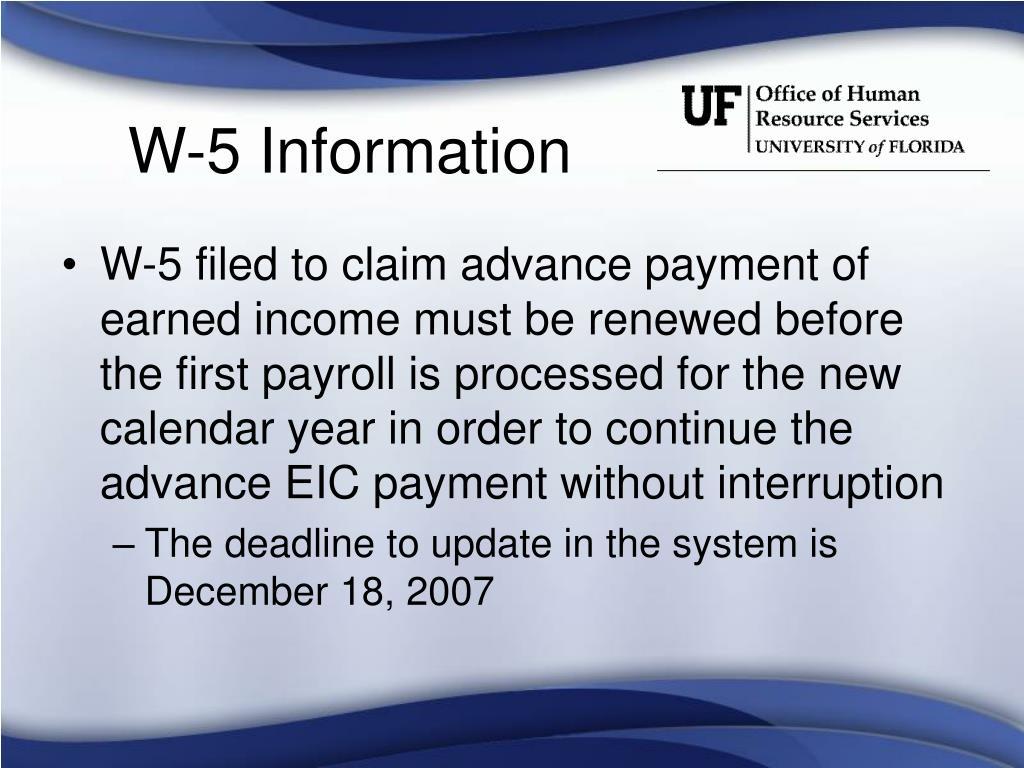 W-5 Information