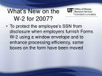 what s new on the w 2 for 2007