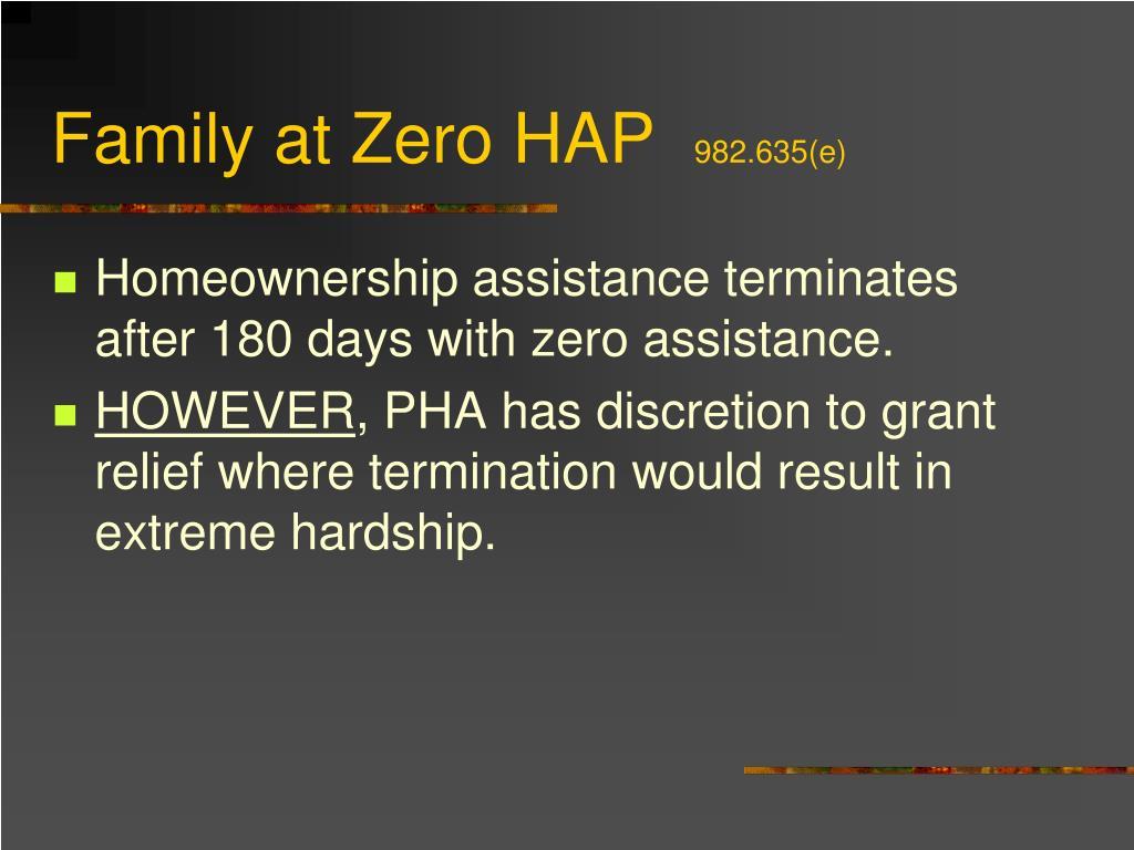 Family at Zero HAP