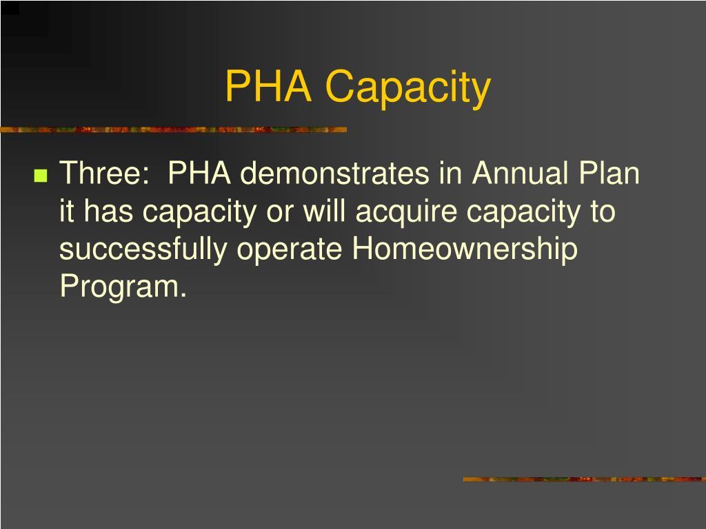 PHA Capacity
