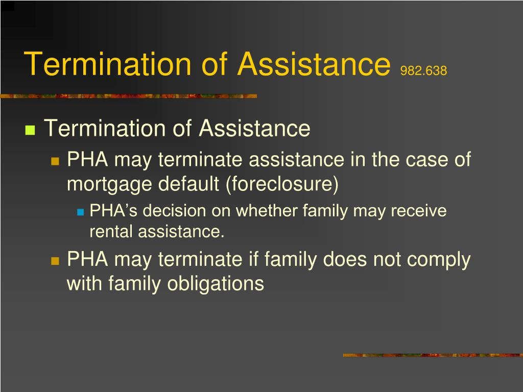 Termination of Assistance