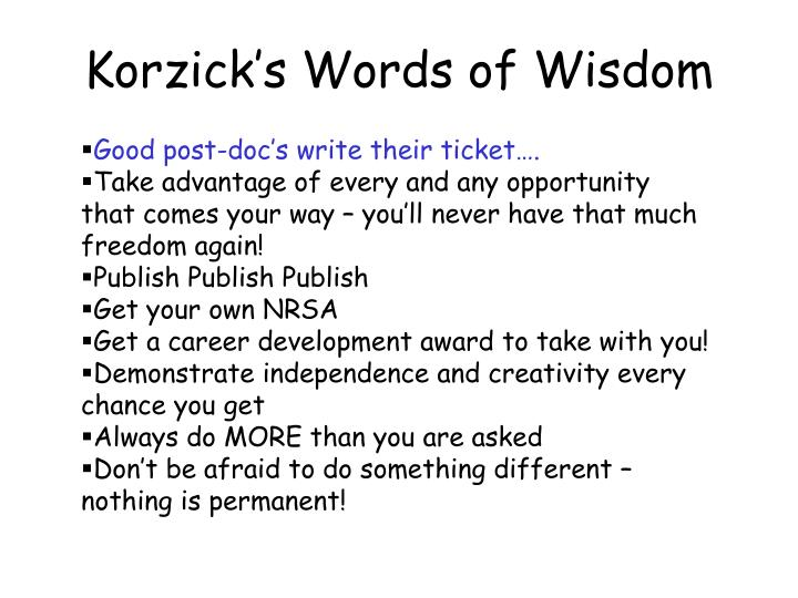Korzick's Words of Wisdom