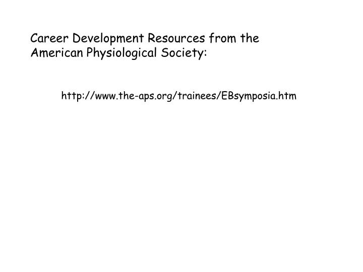 Career Development Resources from the American Physiological Society: