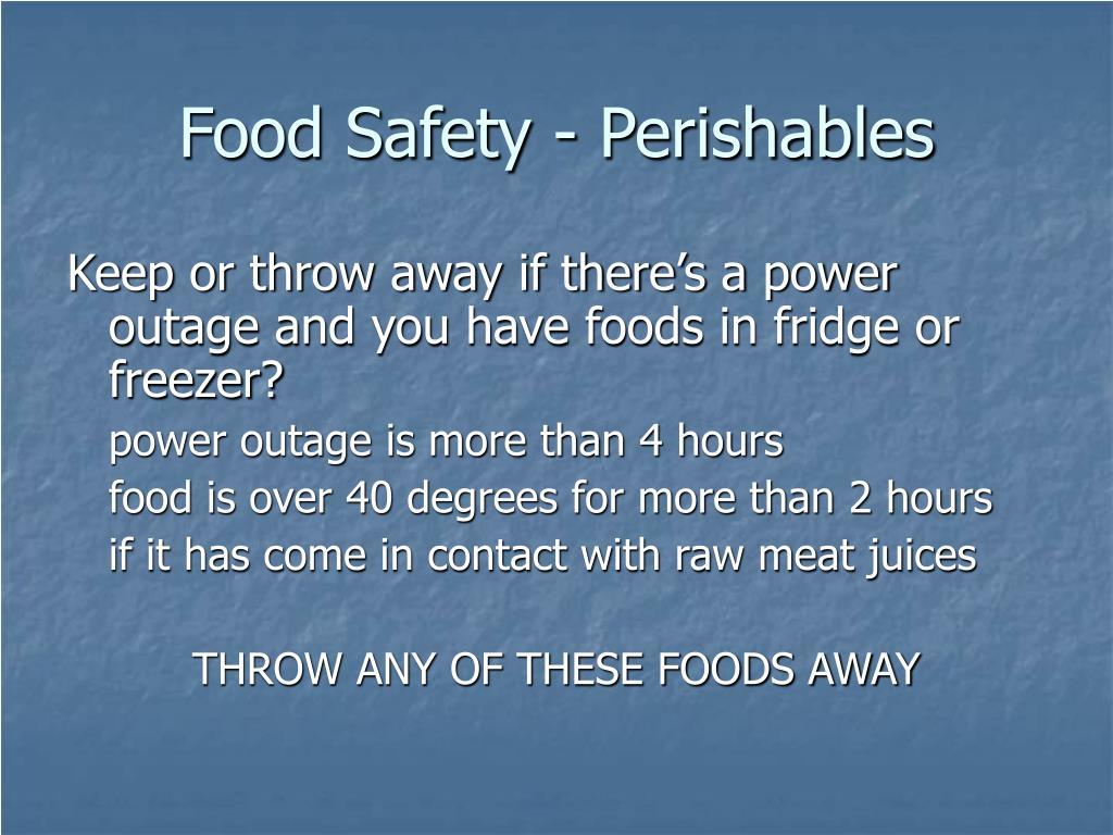 Food Safety - Perishables