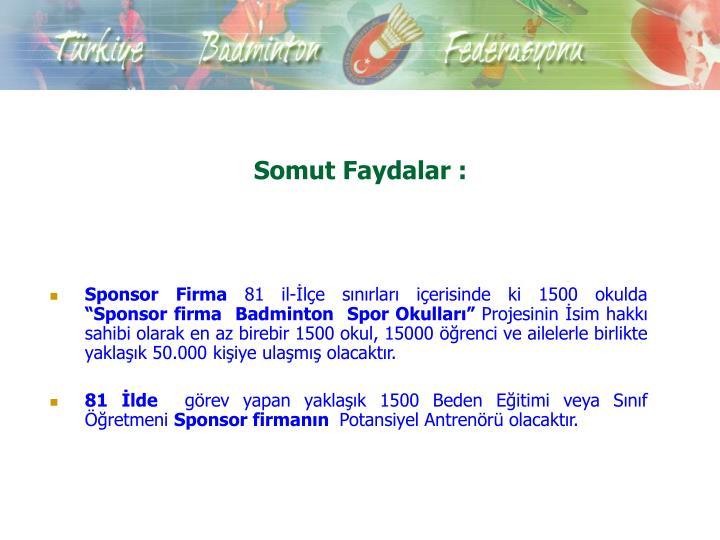 Somut Faydalar :
