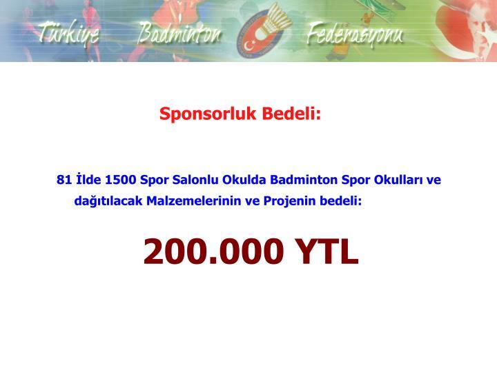 Sponsorluk Bedeli: