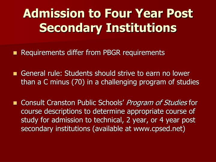 Admission to Four Year Post Secondary Institutions