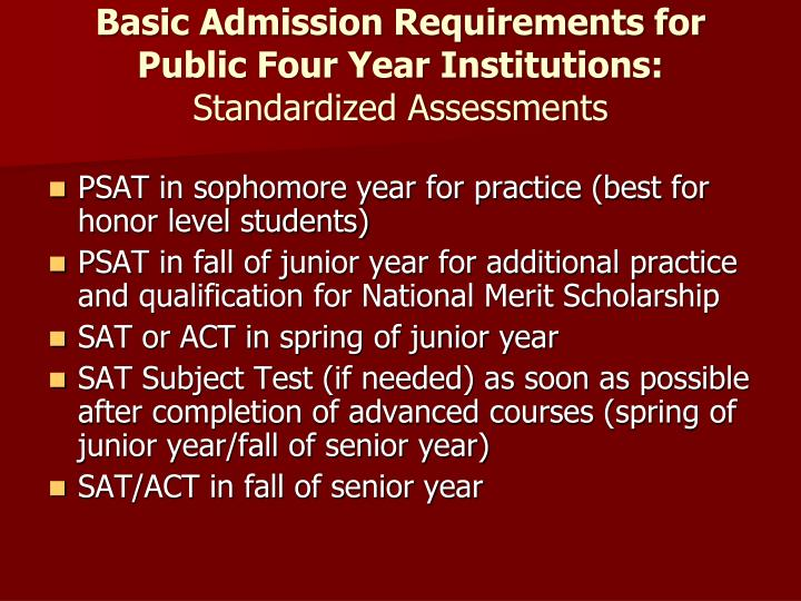 Basic Admission Requirements for Public Four Year Institutions: