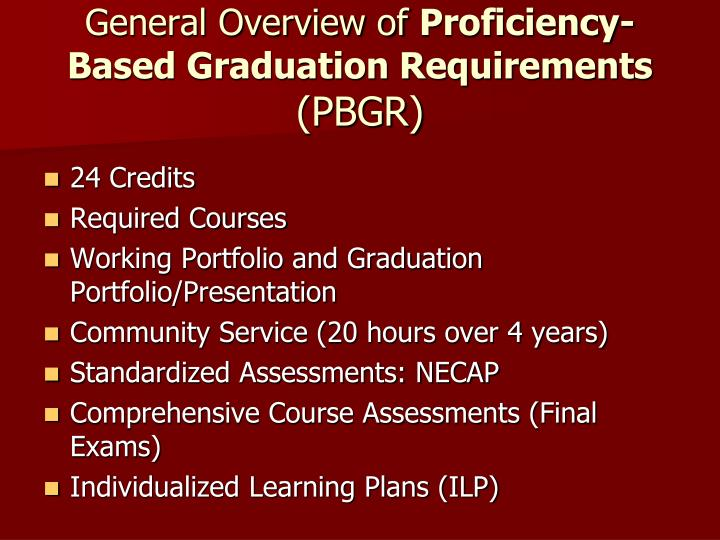 General overview of proficiency based graduation requirements pbgr