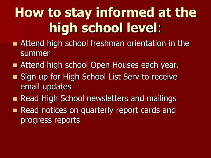 How to stay informed at the high school level