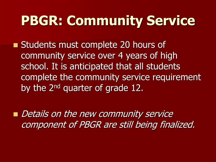 PBGR: Community Service