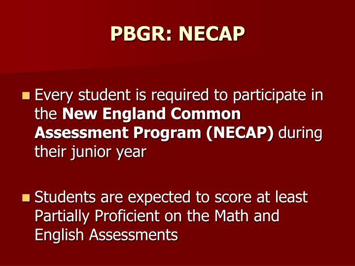 PBGR: NECAP