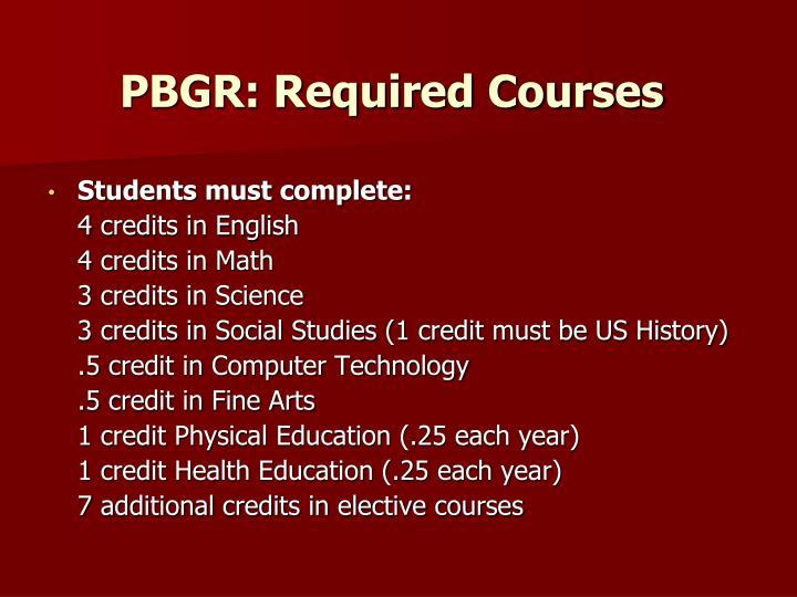 PBGR: Required Courses
