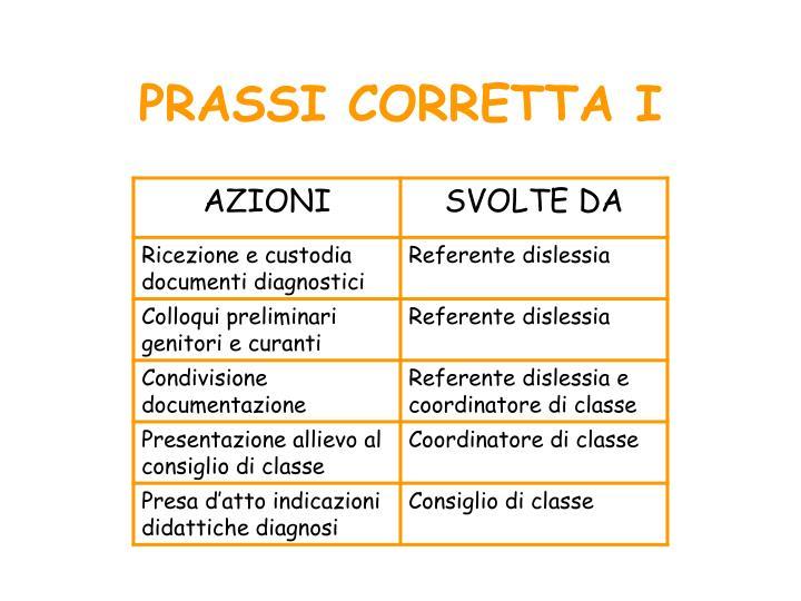 PRASSI CORRETTA I