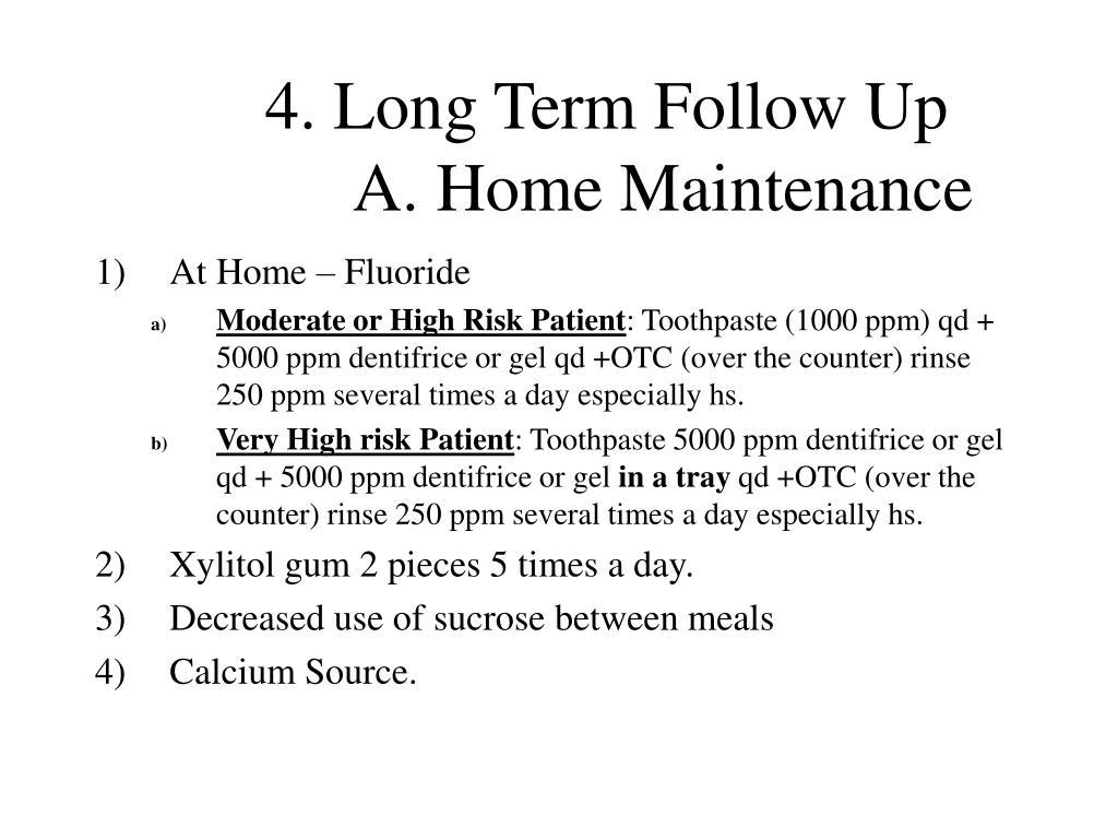 4. Long Term Follow Up