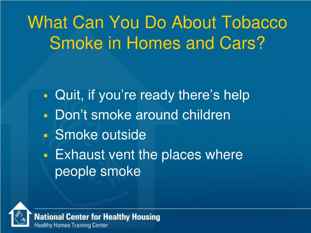 What Can You Do About Tobacco Smoke in Homes and Cars?
