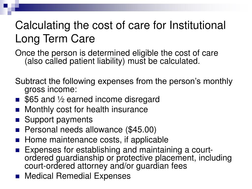 Calculating the cost of care for Institutional Long Term Care
