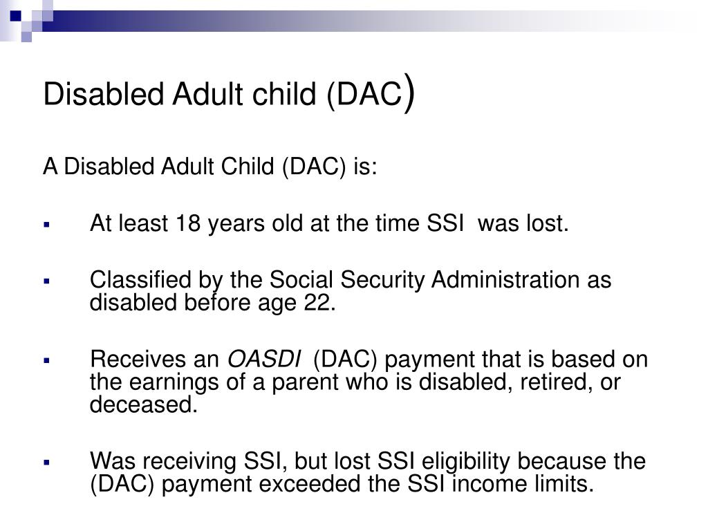 Disabled Adult child (DAC