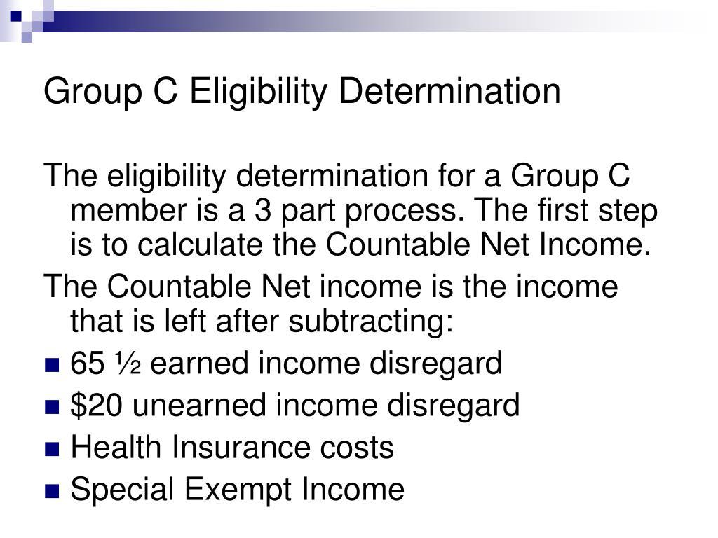 Group C Eligibility Determination