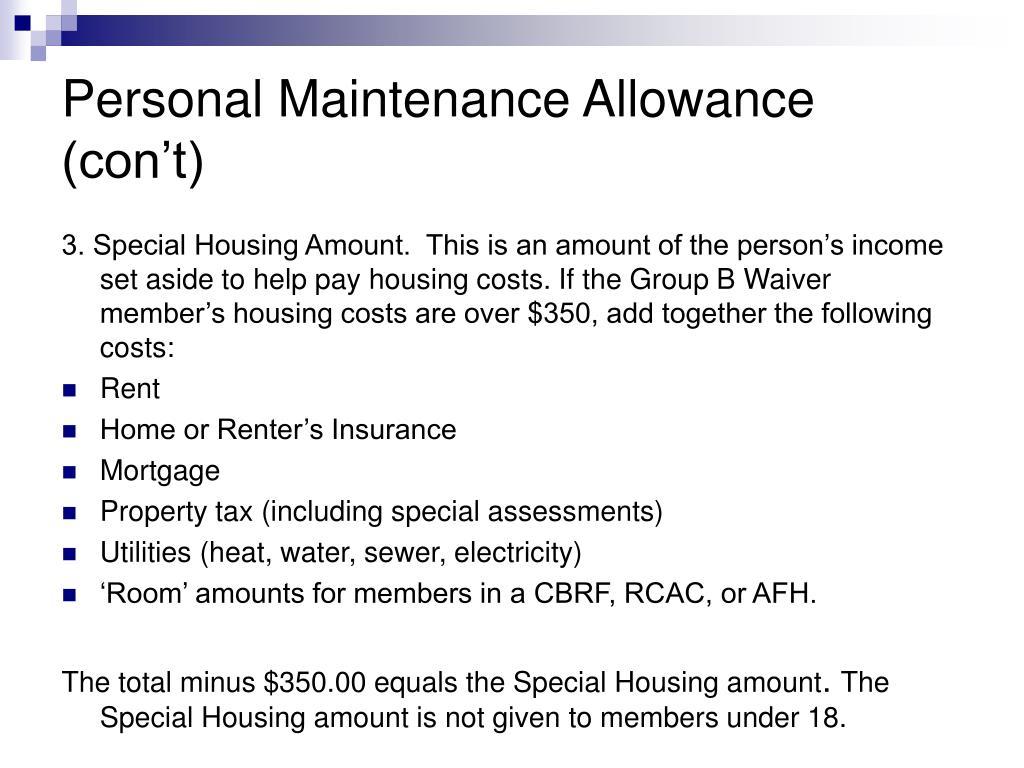Personal Maintenance Allowance (con't)