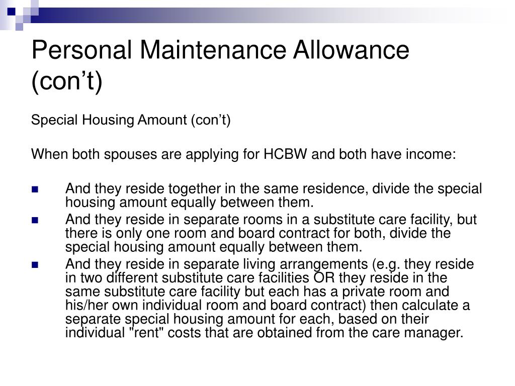 Personal Maintenance Allowance (con't)