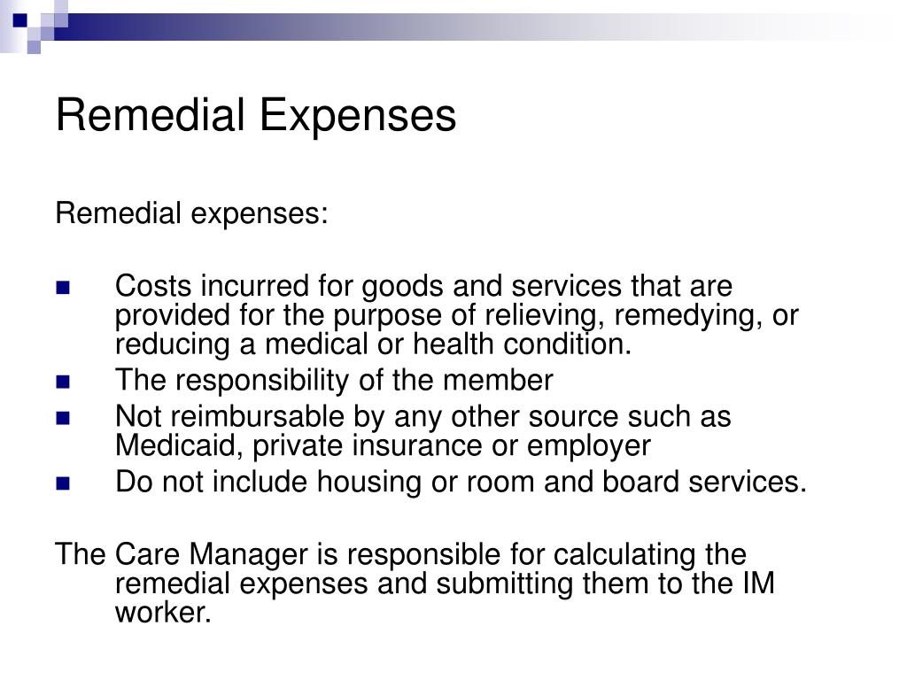 Remedial Expenses