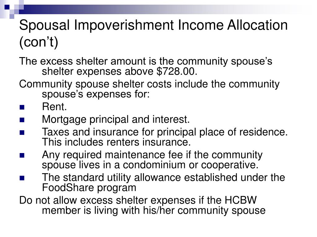 Spousal Impoverishment Income Allocation (con't)