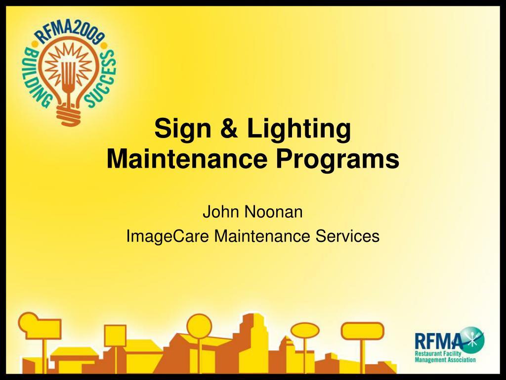 Sign & Lighting Maintenance Programs