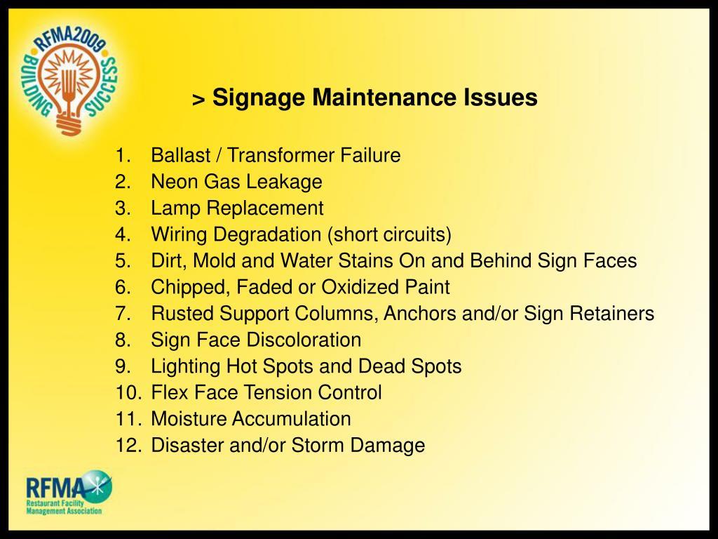 > Signage Maintenance Issues