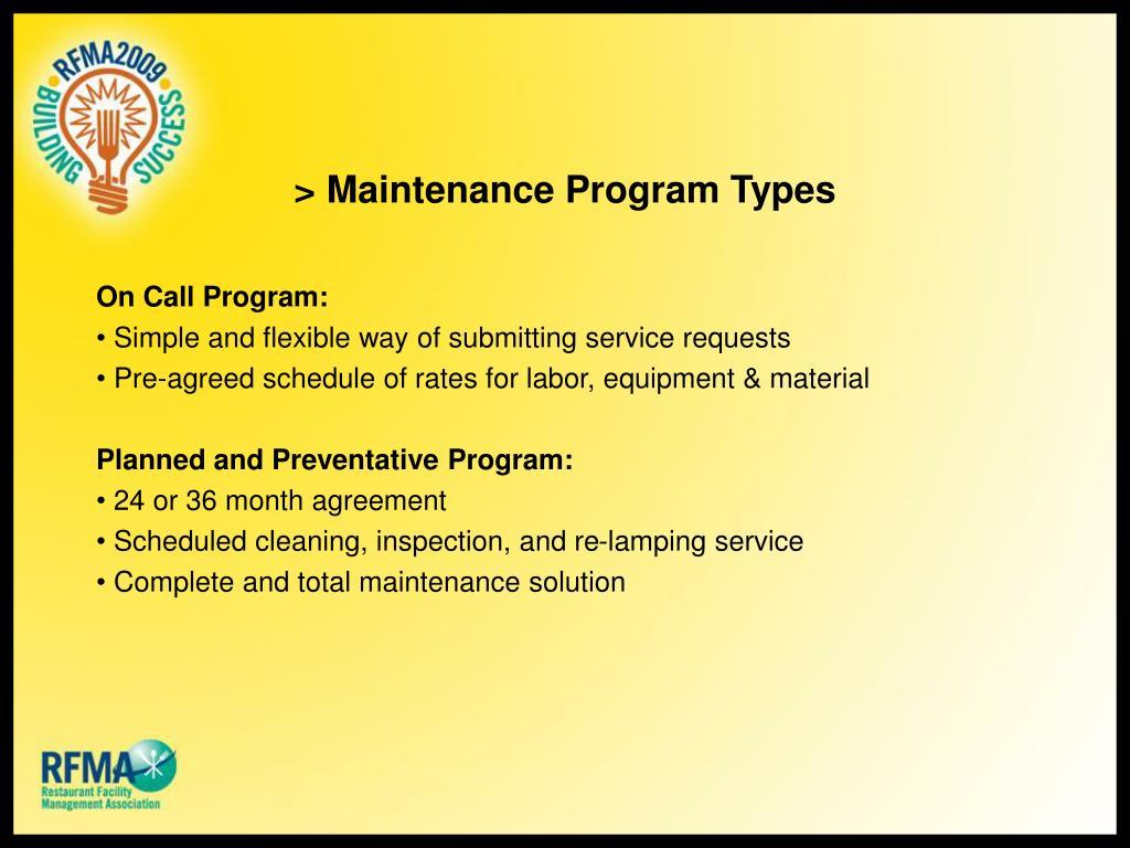 > Maintenance Program Types