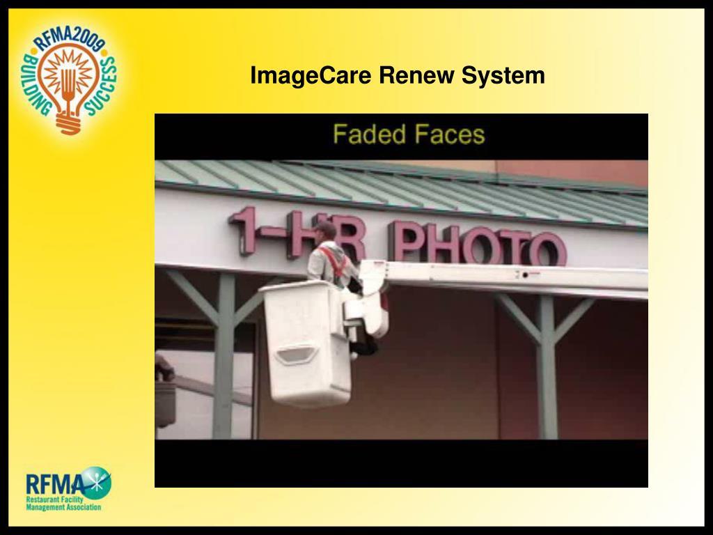 ImageCare Renew System
