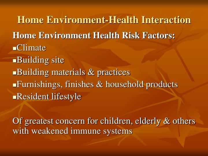 Home environment health interaction