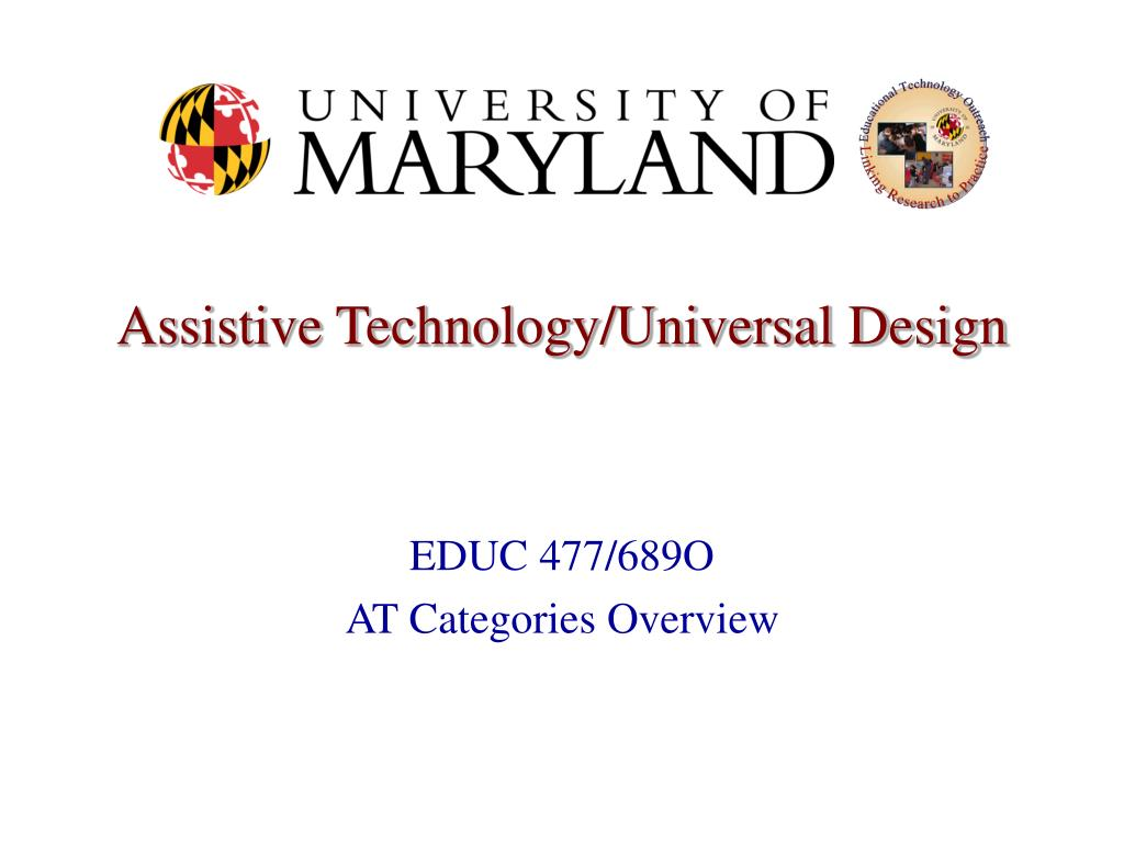 Assistive Technology/Universal Design