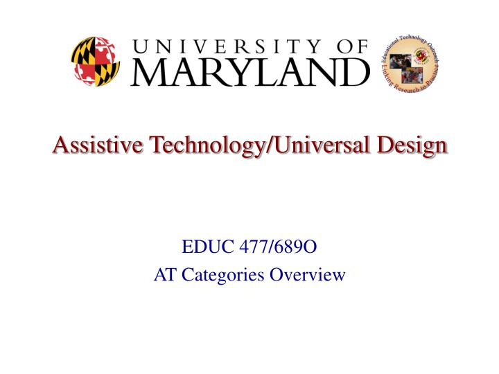 Assistive technology universal design