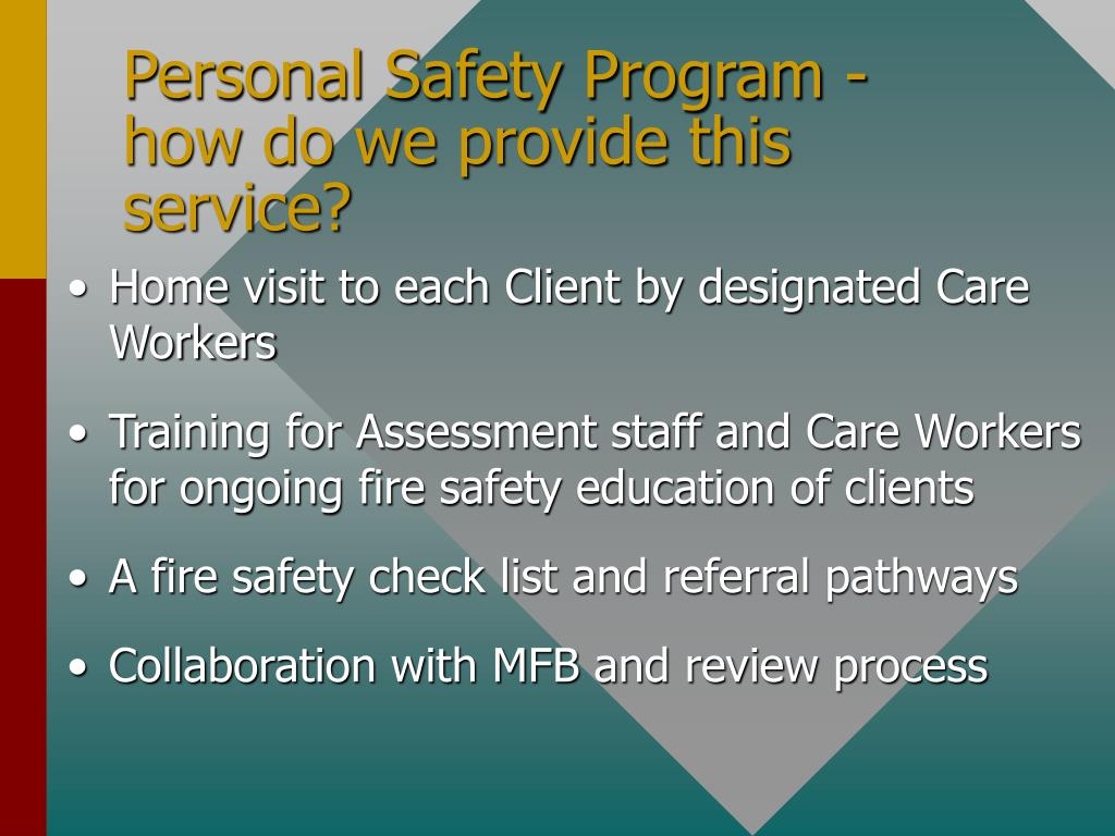 Personal Safety Program - how do we provide this service?