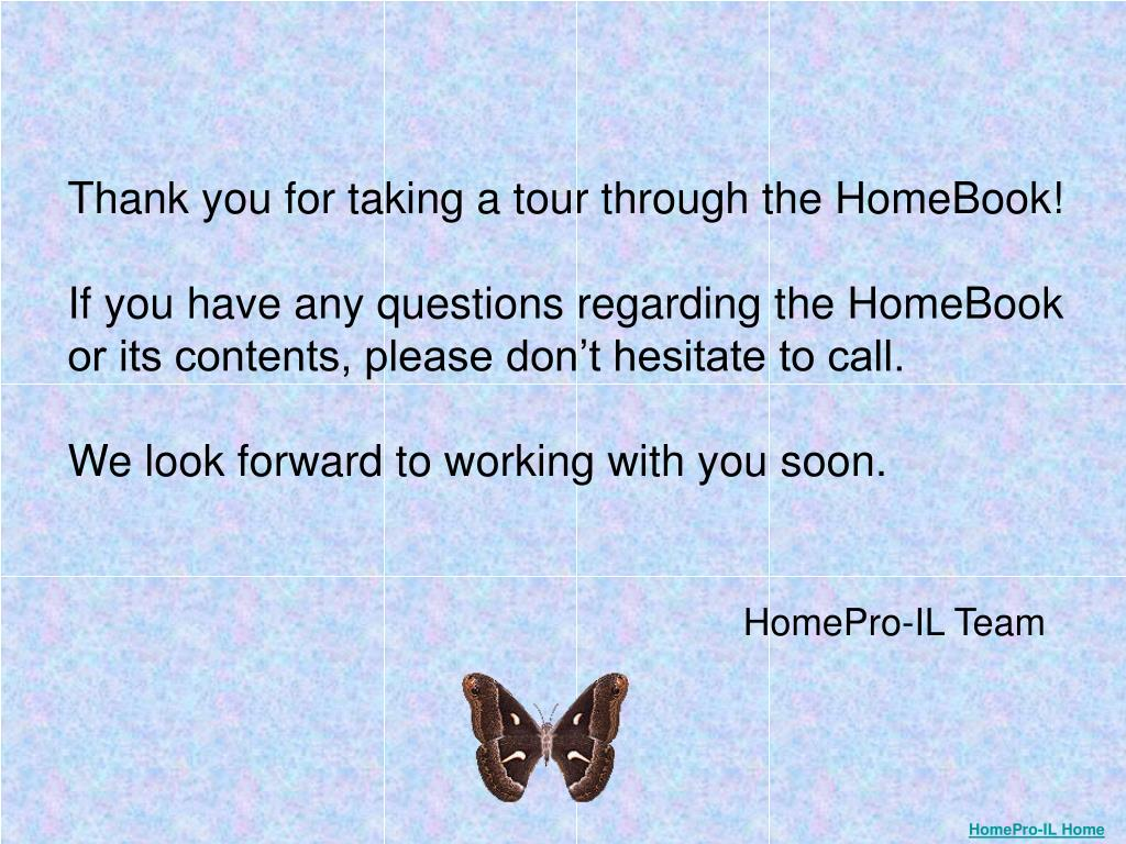 Thank you for taking a tour through the HomeBook!